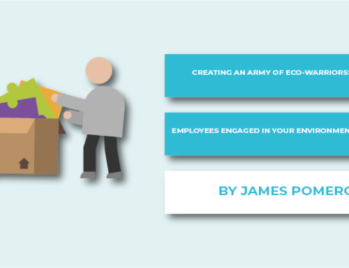 Creating an Army of Eco-Warriors: Getting Employees Engaged in your Environment Programme