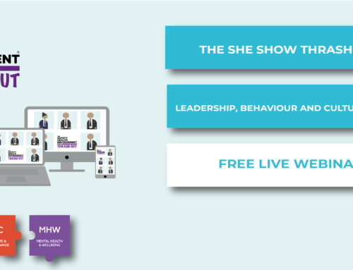 The SHE Show Thrash Out – Leadership, Behaviour and Culture Change