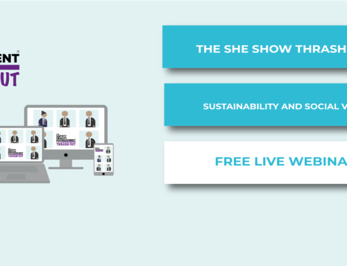 The SHE Show Thrash Out – Sustainability and Social Value
